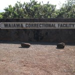 Waiawa Correctional Facility Sign